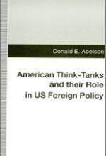 American Think Tanks and their Role in US Foreign Policy